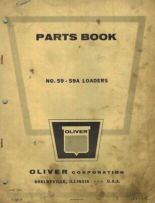 Oliver Vintage 59 59a Loader Parts Manual 1961