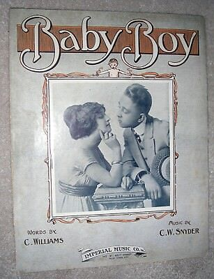 1914 BABY BOY Antique Sheet Music by C. Williams, C. W. Snyder Baby Boy Sheet Music