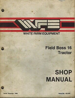 White 16 Field Boss Tractors Shop Service Manual