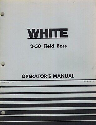 White 2-50 Field Boss Tractor Operators Manual New