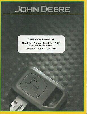 John Deere Seedstar 2 And Xp Monitor For Planters Operators Manual