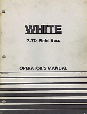 White 2-70 Field Boss Tractor Operators Manual