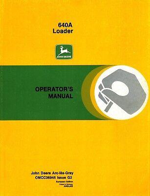 John Deere 640a Front Loader Operators Manual New Jd