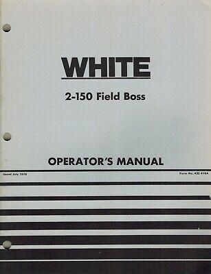 White 2-150 Field Boss Tractor Operators Manual New