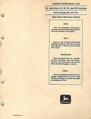 John Deere Vintage 45 55 95 105 Combine Operators Cab Parts Manual Pc765 Jd