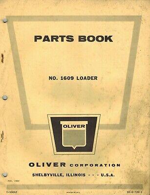 Oliver Vintage 1609 Loader Parts Manual 1962