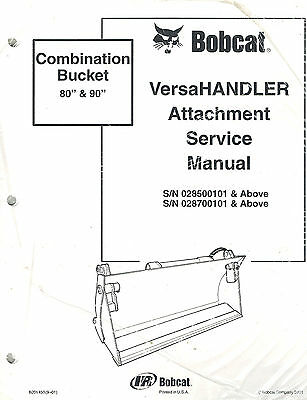 Bobcat Combination Bucket Attachment Versahandler Service Manual