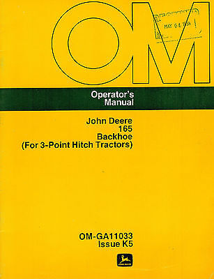 John Deere 165 Backhoe For 3-pt Hitch Tractors Operators Manual New