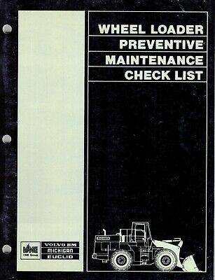 Volvomichiganeuclid Wheel Loaders Prevent. Maintenance Check List Manual