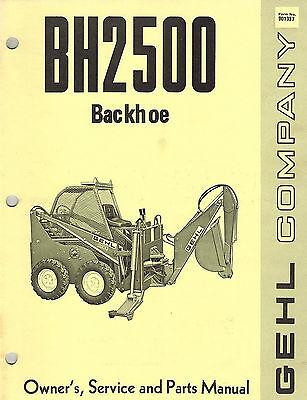 Gehl Bh2500 Skid Steer Loader Backhoe Owners Service Parts  Manual  New