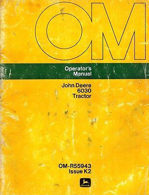 John Deere Vintage Original 6030 Tractor Operators Manual