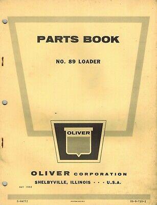 Oliver Vintage 89 Loader Parts Manual 1962
