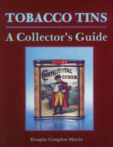 Tobacco Advertising Tins - Makers Dates Dimensions / Illustrated Book + Values