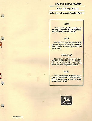 John Deere 2010 Industrial Crawler Loader Only Parts Manual Pc-705
