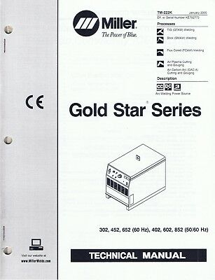 2 Miller Gold Star 300ss - 600ss And 302- 652 Welder Series Technical Manuals