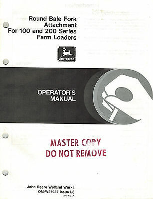 John Deere Round Bale Fork 100 200 Series Loaders Operators Manual New Jd