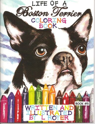 BOSTON TERRIER ART COLORING BOOK BY CREATOR ARTIST L ROYER  AUTOGRAPHED #5 NEW