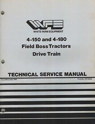 White 4-150 4-180 Field Boss Tractors Drive Train Technical Service Manual New