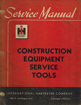 International Vintage Construction Equipment Service Tools Manual
