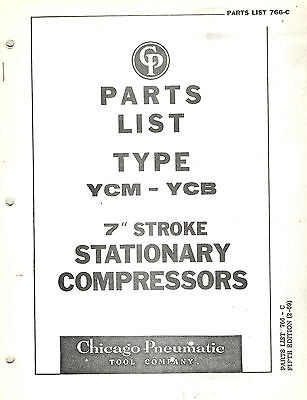 Chicago Pneumatic Vintage Type Ycm-ycb 7 Compressors Parts Manual 1969