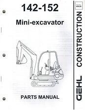 GEHL 142 152 MINI-EXCAVATOR PARTS MANUAL
