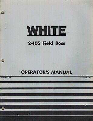 White 2-105 Field Boss Tractor Operators Manual New