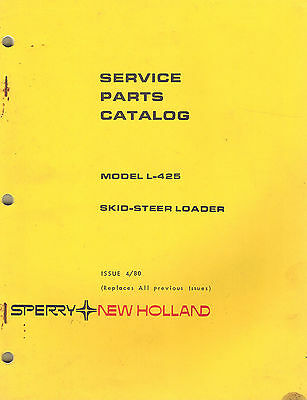 New Holland L425 Skid Str Ldr Parts Manual New 1980