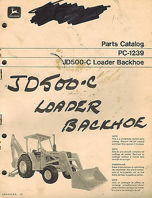 John Deere Vintage 500-c Loader Backhoe Parts Manual