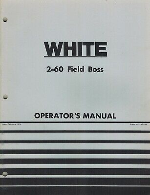 White 2-60 Field Boss Tractor Operators Manual New
