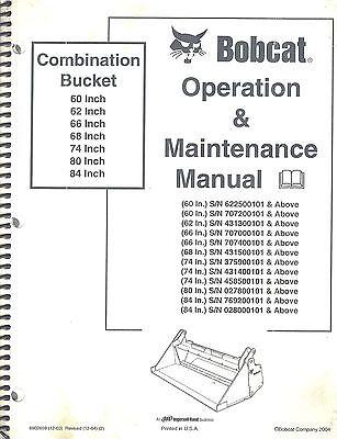 Bobcat 60 62 66 68 74 80 84 Combination Bucket Operation Maintenance Manual