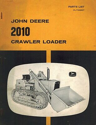 John Deere 2010 Crawler Loaders Parts Manual Jd Pl-t13392t