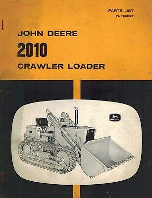 John Deere 2010 Crawler Loaders Parts Manual Jd Pl-t13392t