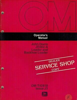 John Deere 302a Loader Backhoe Operators Manual Jd
