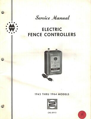 Wards Electric Fence Controllers Service Manual 1943 Thru 1964 Models