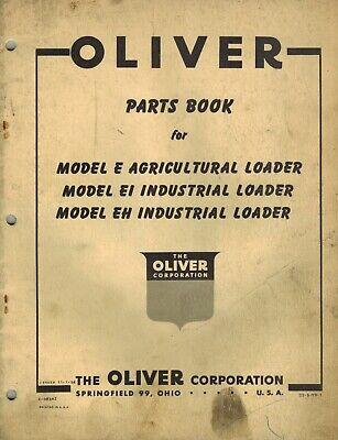 Oliver Vintage E Ei Eh Loaders Parts Manual 1956