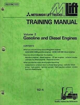 Mitsubishi Forklifts Gasoline Diesel Engines Training Manual Volume 2 New