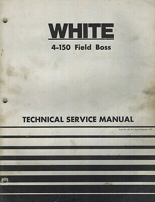 White 4-150 Field Boss Tractor Technical Service Manual