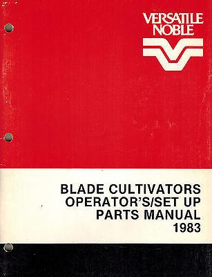 Versatile Blade Cultivator Operatorset Upparts Manual New 1983