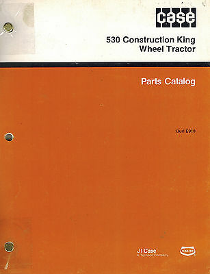 Case 530 Construction King Wheel Tractor Parts Manual New Burl E910