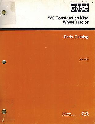 Case 530 Construction King Wheel Tractor Parts Manual New Burl E910
