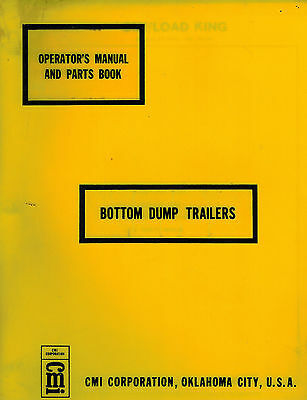 Cmi Load King Bottom Dump Trailers Operators Maintenance Parts Manual
