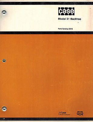 Case Vintage 31 Backhoe For 430 530 Tractors And 310 Crawler Parts Manual C672