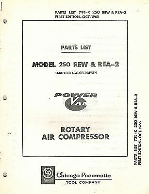 Chicago Pneumatic Vintage 250 Rew Rea-2 Rotary Air Compressor Parts Manual 1965