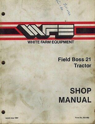 White 21 Field Boss Tractors Shop Service Manual