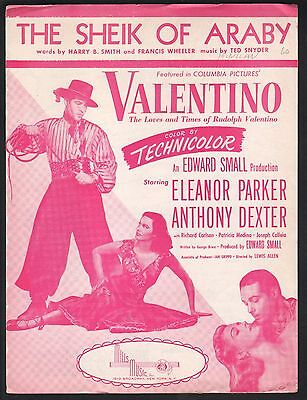 The Sheik of Araby Valentino Eleanor Parker Anthony Dexter Sheet Music
