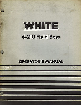 White 4-210 Field Boss Tractor Operators Manual
