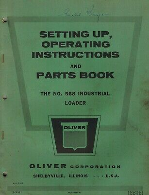 Oliver Vintage 568 Industrial Loader Operators Parts Manual 1961
