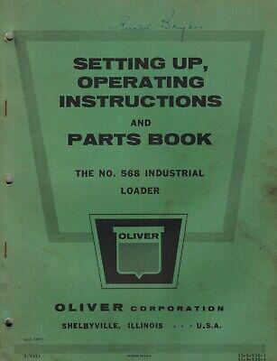 Oliver Vintage 568 Industrial Loader Operators Parts Manual 1961
