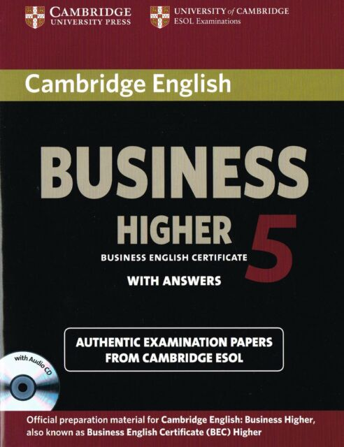 Cambridge BUSINESS HIGHER 5 (BEC) Student's Book with Answers & AUDIO CD @New@