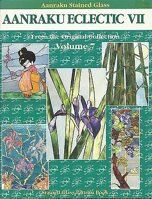 Stained Glass Patterns AANRAKU ECLECTIC VII VOLUME 7 Stained Glass Supplies NEW!